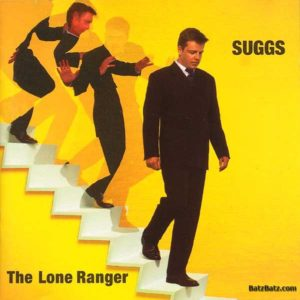Suggs: The Lone Ranger