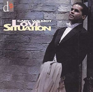 Gary Wilmot - Love Situation